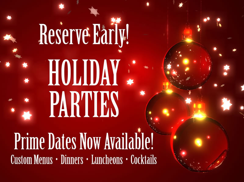 Reserve your Capriccio's Holiday Party Today